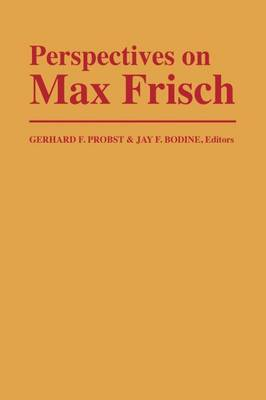 Perspectives on Max Frisch (Paperback)