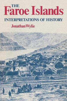 The Faroe Islands: Interpretations of History (Paperback)