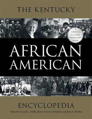 The Kentucky African American Encyclopedia (Hardback)