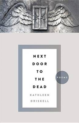 Next Door to the Dead: Poems - Kentucky Voices (Paperback)