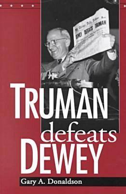 Truman Defeats Dewey (Paperback)