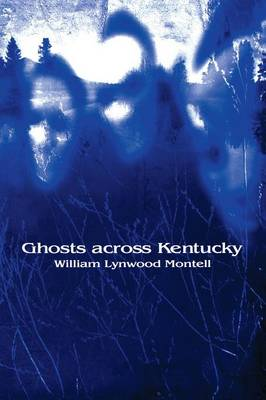Ghosts Across Kentucky (Paperback)