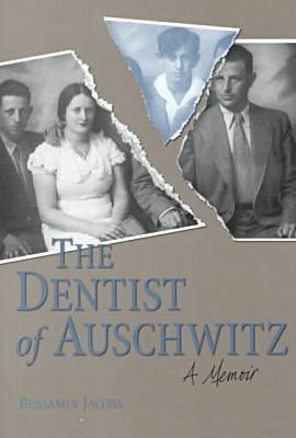 The Dentist of Auschwitz: A Memoir (Paperback)