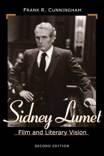 Sidney Lumet: Film and Literary Vision (Paperback)