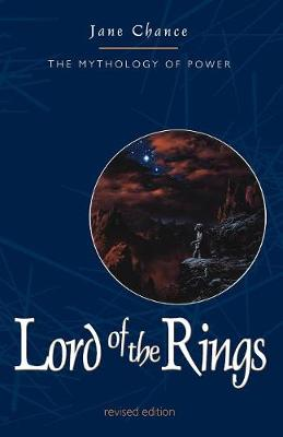 Lord of the Rings: The Mythology of Power (Paperback)
