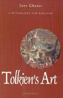 Tolkien's Art: A Mythology for England (Paperback)