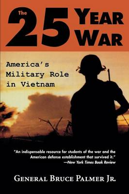 The 25-year War: America's Military Role in Vietnam (Paperback)