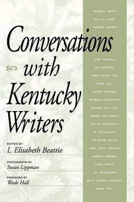 Conversations with Kentucky Writers - Kentucky Remembered: An Oral History Series (Paperback)