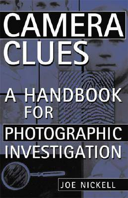 Camera Clues: A Handbook for Photographic Investigation (Paperback)
