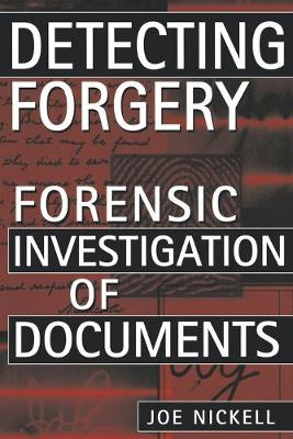 Detecting Forgery: Forensic Investigation of Documents (Paperback)