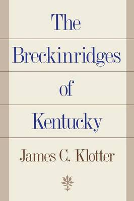 The Breckinridges of Kentucky (Paperback)