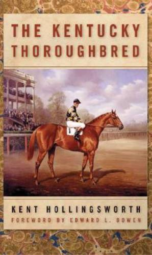 The Kentucky Thoroughbred (Paperback)