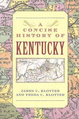 A Concise History of Kentucky (Paperback)