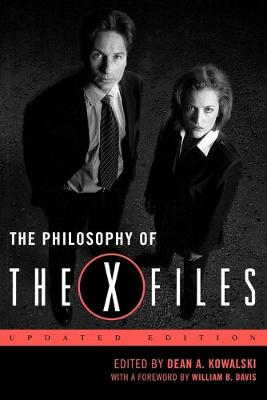 The Philosophy of The X-Files - The Philosophy of Popular Culture (Paperback)