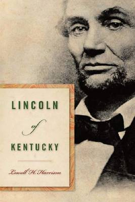 Lincoln of Kentucky (Paperback)