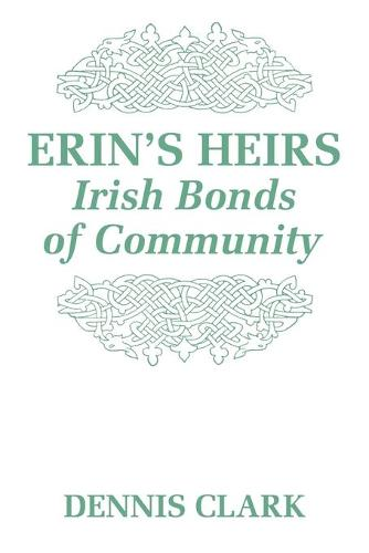 Erin's Heirs: Irish Bonds of Community (Paperback)