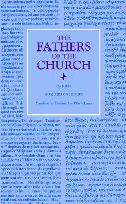 Homilies on Judges: Translated by Elizabeth Ann Dively Lauro, Vol. 119 - Fathers of the Church Series (Hardback)