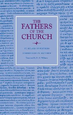 Commentary on Matthew - Fathers of the Church Series (Hardback)