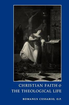 Christian Faith and the Theological Life (Paperback)