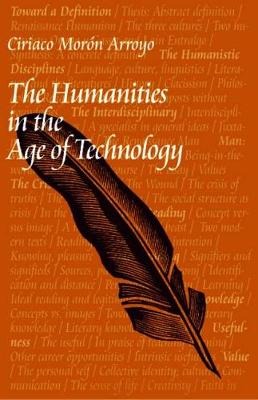 The Humanities in the Age of Technology (Paperback)