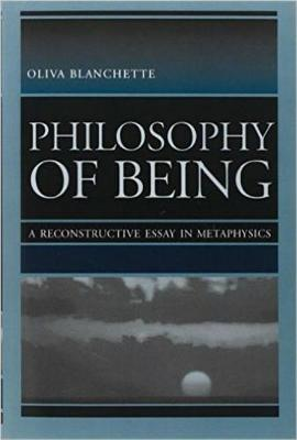 Philosophy of Being: A Reconstructive Essay of Metaphysics (Hardback)
