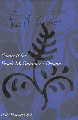 Contexts for Frank Mcguiness's Drama (Hardback)