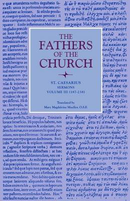 Sermons, Volume 3 (187-238): Vol. 66 - Fathers of the Church Series (Paperback)