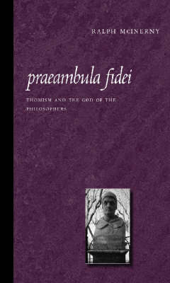 Praeambula Fidei: Thomism and the God of the Philosophers (Paperback)