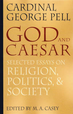 God and Caesar: Selected Essays on Religion, Politics, and Society (Paperback)