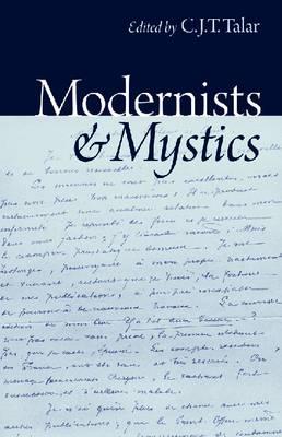 Modernists and Mystics (Hardback)