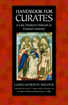 Handbook for Curates: A Late Medieval Manual on Pastoral Ministry (Paperback)