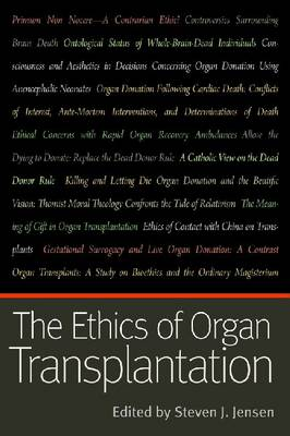 The Ethics of Organ Transplantation (Paperback)