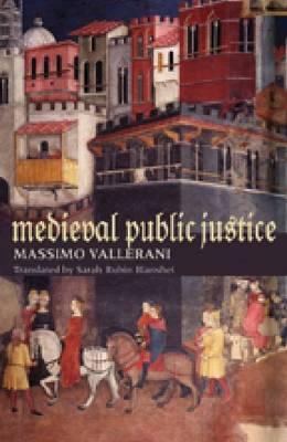 Medieval Public Justice (Hardback)