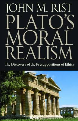 Plato's Moral Philosophy: The Discovery of the Presuppositions of Ethics (Paperback)