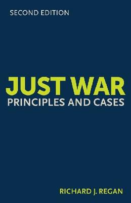 Just War: Principles and Cases (Paperback)