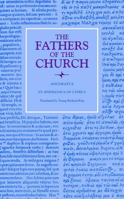 Ancoratus: St. Epiphanius of Cyprus - Father of the Church Series (Paperback)