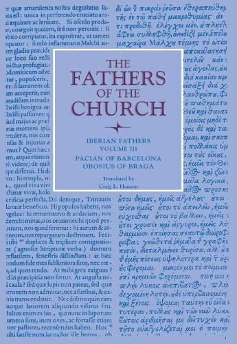 Iberian Fathers, Volume 3 - Fathers of the Church: A New Translation (Patristic Series) (Paperback)