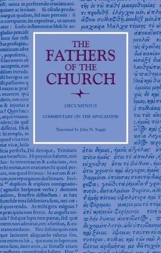 Commentary on the Apocalypse - The Fathers of the Church: A New Translation (Patristic Series) (Paperback)