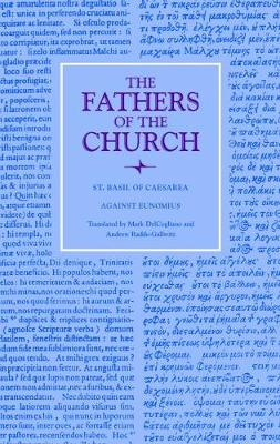 Against Eunomius - The Fathers of the Church: A New Translation (Patristic Series) (Paperback)