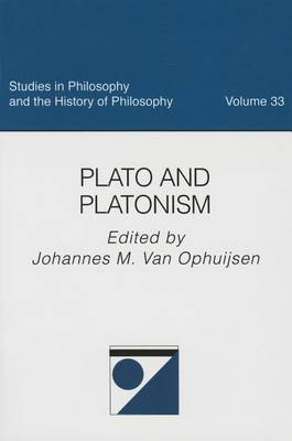 Plato and Platonism - Studies in Philosophy and the History of Philosophy (Paperback)