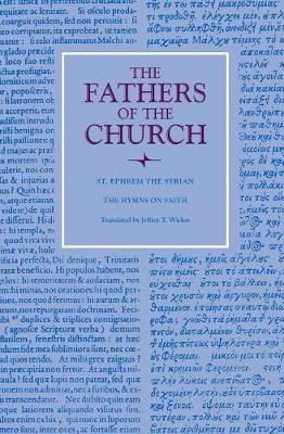 Hymns on Faith - Fathers of the Church (Paperback) 130 (Paperback)