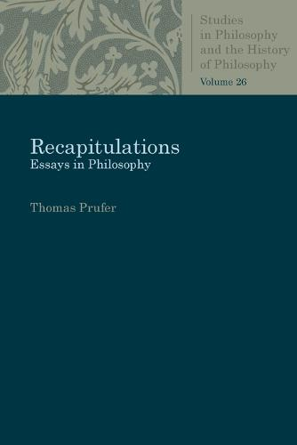 Recapitulations: Essays in Philosophy - Studies in Philosophy and the History of Philosophy (Paperback)