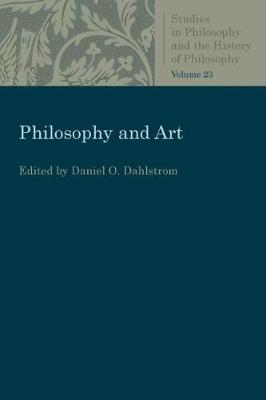 Philosophy and Art - Studies in Philosophy and the History of Philosophy (Paperback)