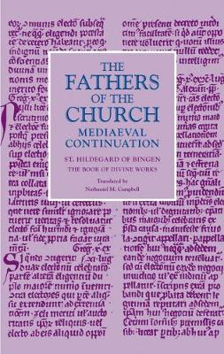 The Book of Divine Works - The Fathers of the Church Mediaeval Continuation Series (Hardback)
