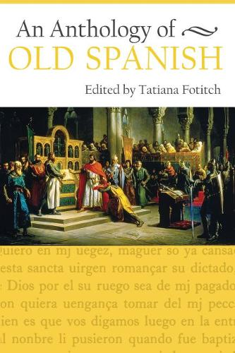 An Anthology of Old Spanish (Paperback)