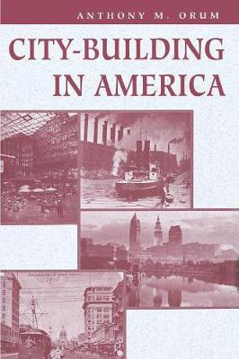City-building In America (Paperback)