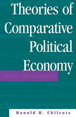 Theories Of Comparative Political Economy (Paperback)