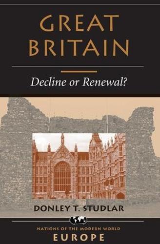 Great Britain: Decline Or Renewal? (Paperback)