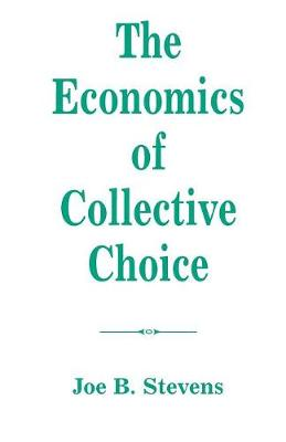 The Economics Of Collective Choice (Paperback)