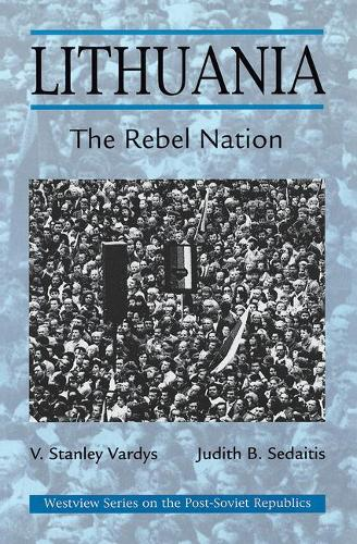 Lithuania: The Rebel Nation (Paperback)